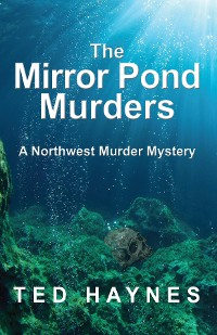Cover The Mirror Pond Murders