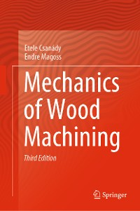 Cover Mechanics of Wood Machining