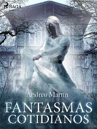Cover Fantasmas cotidianos