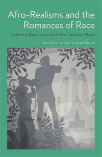 Cover Afro-Realisms and the Romances of Race