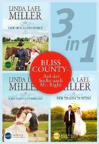 Cover Bliss County (3in1) - Auf der Suche nach Mr. Right
