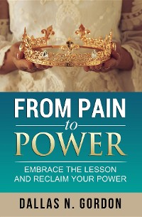 Cover From Pain to Power