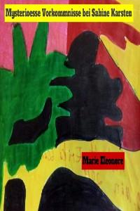 Cover Mysterioesse Vorkommnisse bei Sabine Karsten