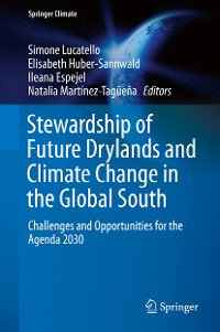 Cover Stewardship of Future Drylands and Climate Change in the Global South