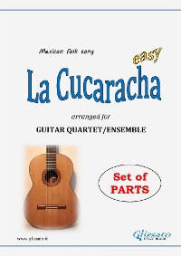 Cover La Cucaracha - Guitar Quartet set of parts