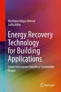Cover Energy Recovery Technology for Building Applications