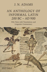 Cover Anthology of Informal Latin, 200 BC-AD 900