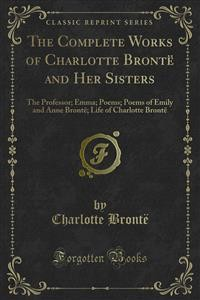 Cover The Complete Works of Charlotte Brontë and Her Sisters