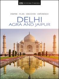 Cover DK Eyewitness Delhi, Agra and Jaipur