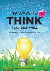 Cover 49 Ways to Think Yourself Well