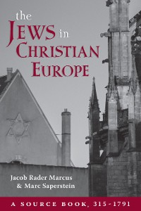 Cover The Jews in Christian Europe