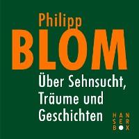 Cover Über Sehnsucht, Träume und Geschichten