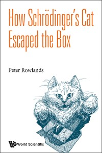 Cover How Schrodinger's Cat Escaped The Box