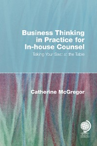 Cover Business Thinking in Practice for In-House Counsel