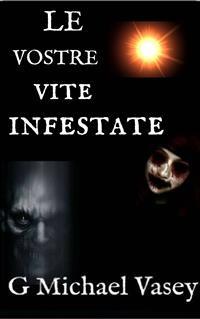 Cover Le Vostre Vite Infestate