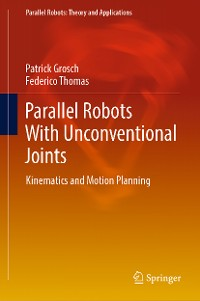 Cover Parallel Robots With Unconventional Joints
