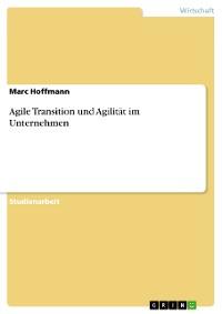 Cover Agile Transition und Agilität im Unternehmen