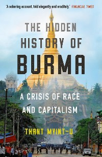 Cover The Hidden History of Burma