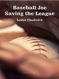 Cover Baseball Joe Saving the League