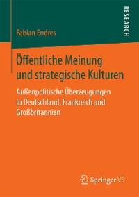 Cover Öffentliche Meinung und strategische Kulturen