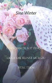 Cover Ein Sommer auf Fiskmas oder die Kunst sich zu verlieben