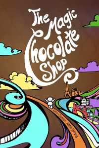 Cover The Magic Chocolate Shop