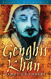 Cover Genghis Khan: Essential Biographies