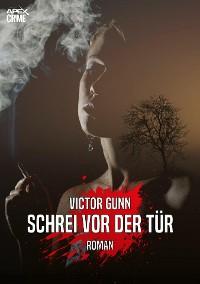 Cover SCHREI VOR DER TÜR