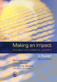 Cover Making an Impact - Children and Domestic Violence
