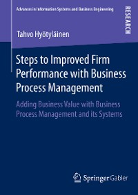 Cover Steps to Improved Firm Performance with Business Process Management