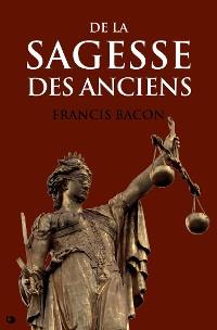 Cover De la Sagesse des Anciens