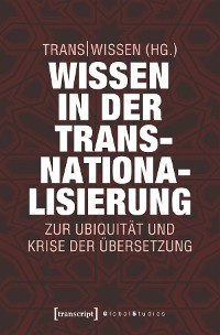 Cover Wissen in der Transnationalisierung
