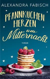Cover Pfannkuchenherzen um Mitternacht