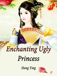 Cover Enchanting Ugly Princess