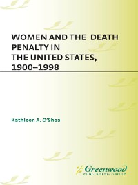Cover Women and the Death Penalty in the United States, 1900-1998