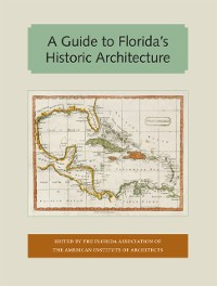 Cover Guide to Florida's Historic Architecture