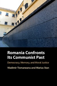 Cover Romania Confronts its Communist Past