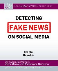 Cover Detecting Fake News on Social Media