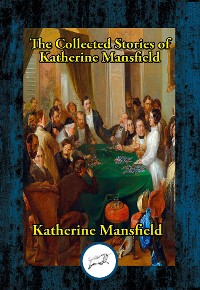 Cover The Collected Stories of Katherine Mansfield