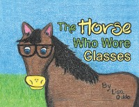 Cover The Horse Who Wore Glasses