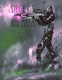 Cover Siege of Kalcata