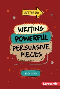 Cover Writing Powerful Persuasive Pieces