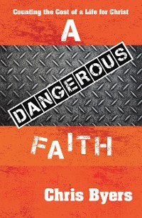 Cover A Dangerous Faith