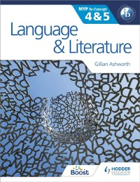 Cover Language and Literature for the IB MYP 4 & 5