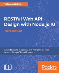 Cover RESTful Web API Design with Node.js 10, Third Edition