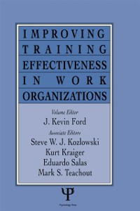 Cover Improving Training Effectiveness in Work Organizations