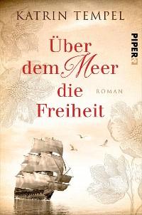Cover Über dem Meer die Freiheit