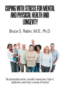 Cover Coping with Stress for Mental and Physical Health and Longevity