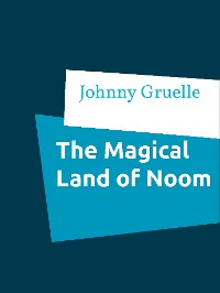 Cover The Magical Land of Noom
