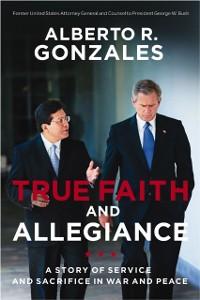 Cover True Faith and Allegiance